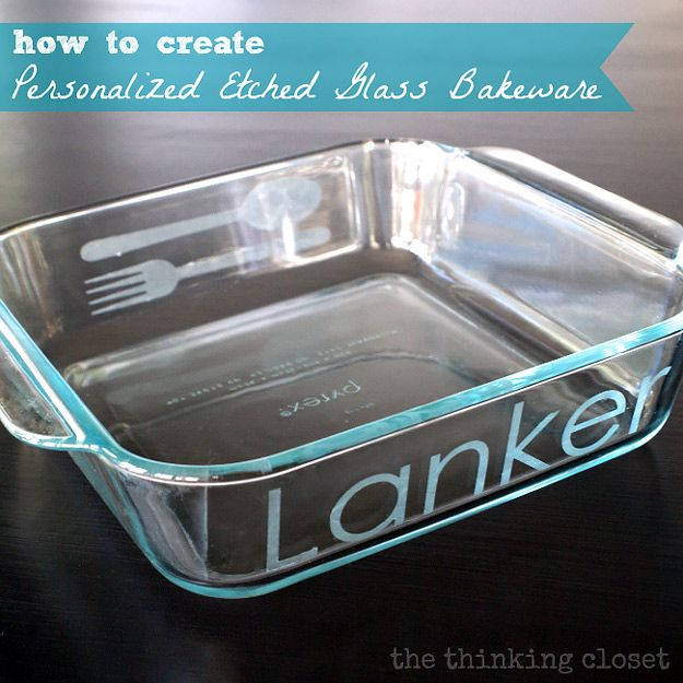 Expensive Looking DIY Wedding Gift Ideas - DIY Etched Casserole Dish - Easy and Unique Homemade Gift Ideas for Bride and Groom - Cheap Presents You Can Make for the Couple- for the Home, From The Kids, Personalized Ideas for Parents and Bridesmaids | http://diyjoy.com/cheap-diy-wedding-gifts