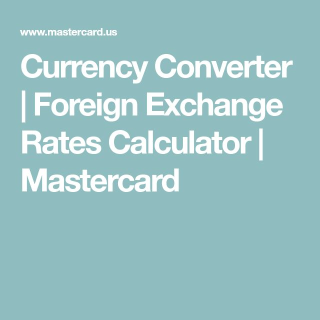 Currency Converter | Foreign Exchange Rates Calculator | Mastercard