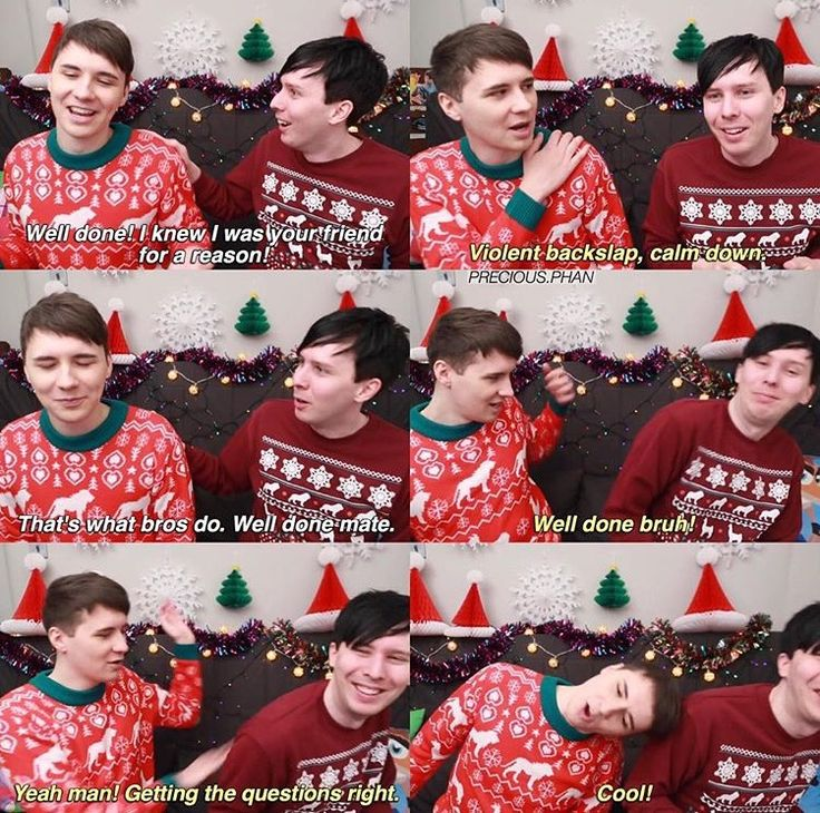 I love how Dan was like calm down but then friggin attacked Phil