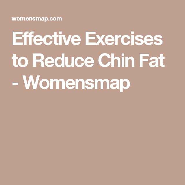 Effective Exercises to Reduce Chin Fat - Womensmap