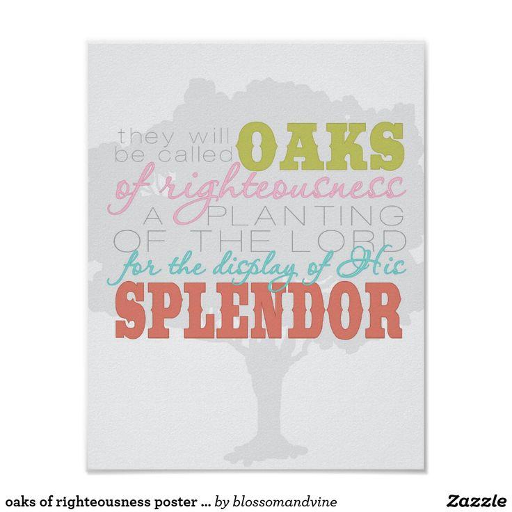 oaks of righteousness poster print (carnival)