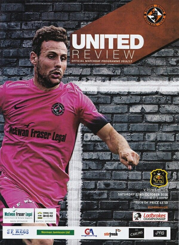 Dundee Utd 2 Dumbarton 1 in Oct 2016 at Tannadice. The programme cover for the Scottish Championship game.