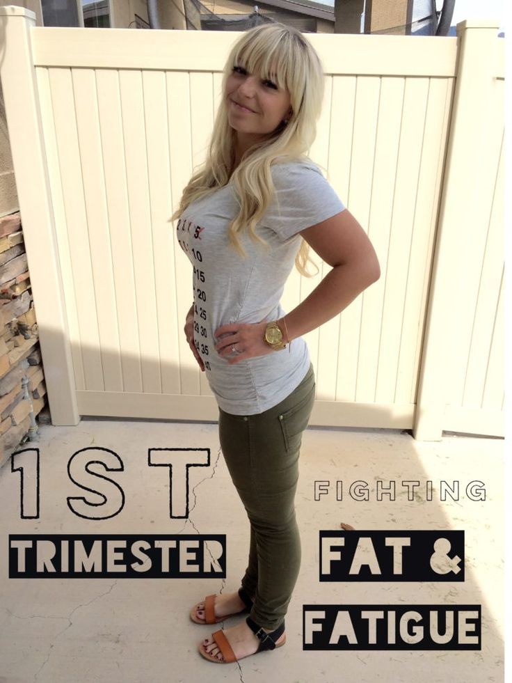 10 Ways to Deal with the First Trimester -  when you're feeling fat, tired, and gross!