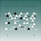 Dread of Balloons