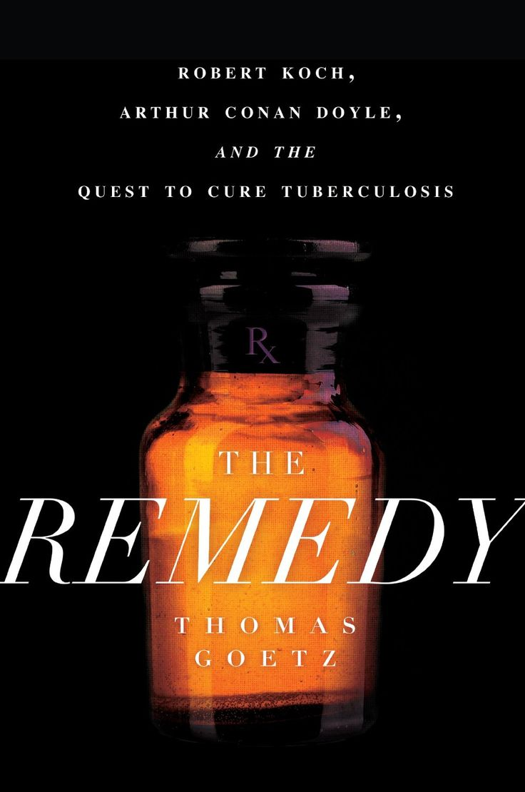 360 best leisure reading collection images on pinterest book lists the remedy robert koch arthur conan doyle and the quest to cure tuberculosis ebook thomas goetz kindle store fandeluxe Gallery