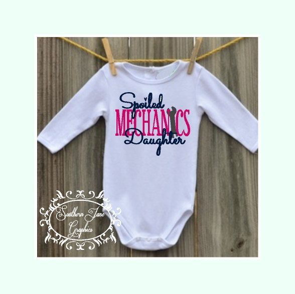 "Cute Baby Girls Coming home , Hospital stay bodysuit "" Spoiled MECHANICS Daughter "" With a Wrench by SouthernJaneGraphics on Etsy"