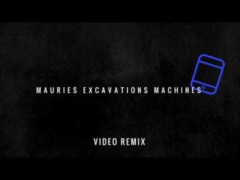 Mauries Excavations - Machines (Video Remix) - YouTube