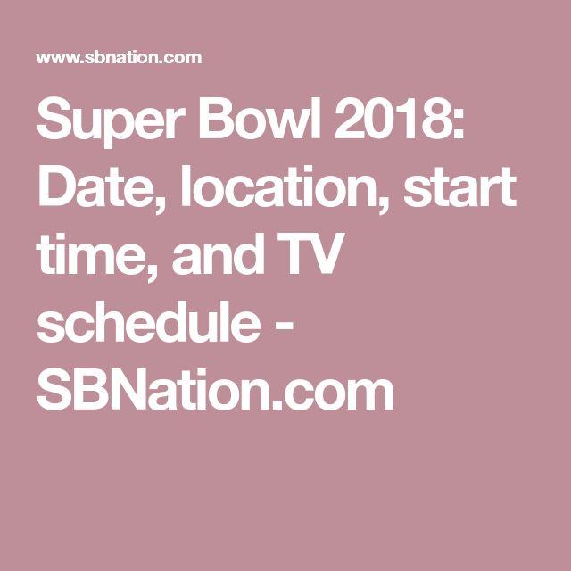 Super Bowl 2018: Date, location, start time, and TV schedule - SBNation.com