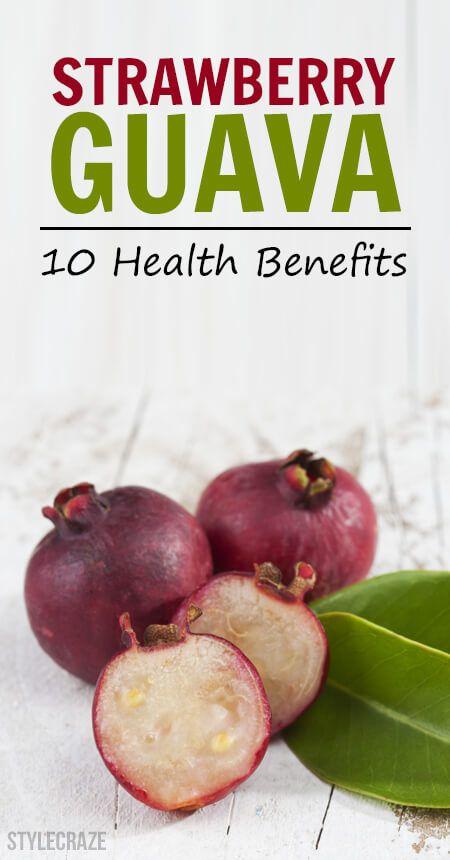 10 Amazing Health Benefits Of Strawberry Guava