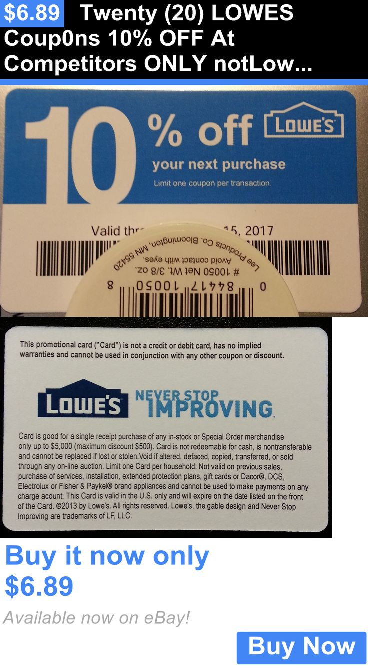 Coupons: Twenty (20) Lowes Coup0ns 10% Off At Competitors Only Notlowes Exp Apr 15 2017 BUY IT NOW ONLY: $6.89