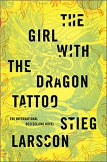 First book of the Millenium Trilogy by Stieg Larsson