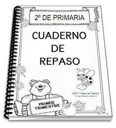 Cuaderno de repaso para 2º de primaria. Descarga en PDF aquí --> 1er Trimestre Cuadernos de repaso para 3º de primaria. ...
