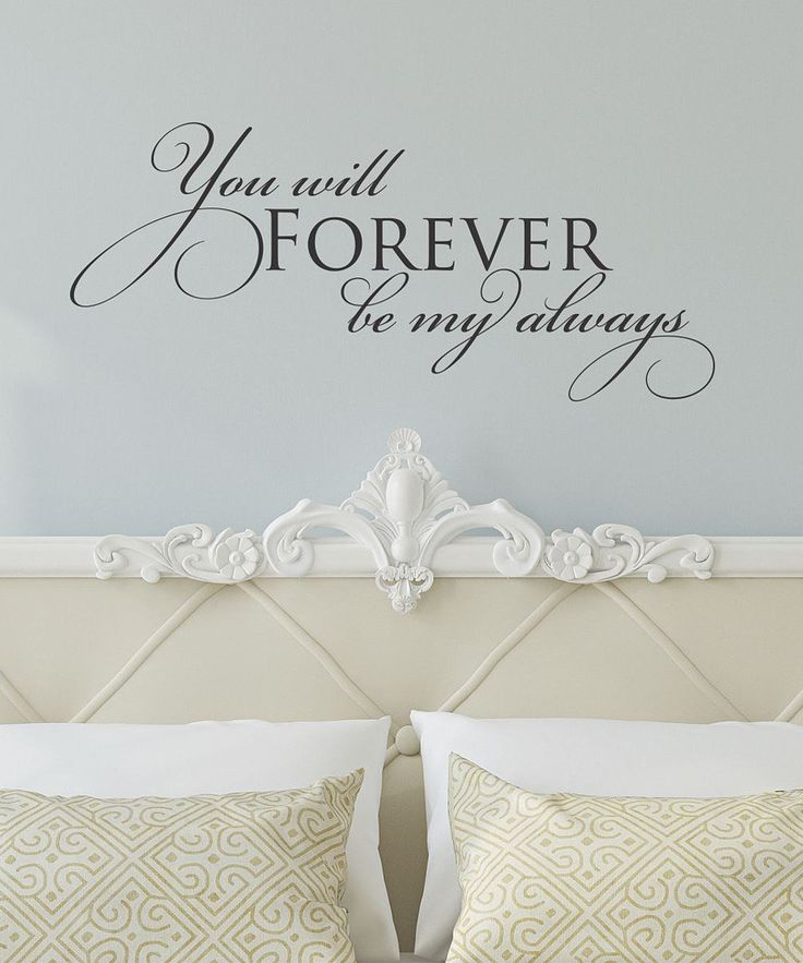 Take a look at this 'Forever be My Always' Wall Decal on zulily today!