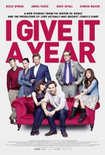 I Give It a Year (2013) - An odd film I couldn't stop watching because of tiny moments, like Simon Baker's verbal train wreck of a character & quick Brit humor by Byrne & Spall that made me laugh out loud.  So, so strange.