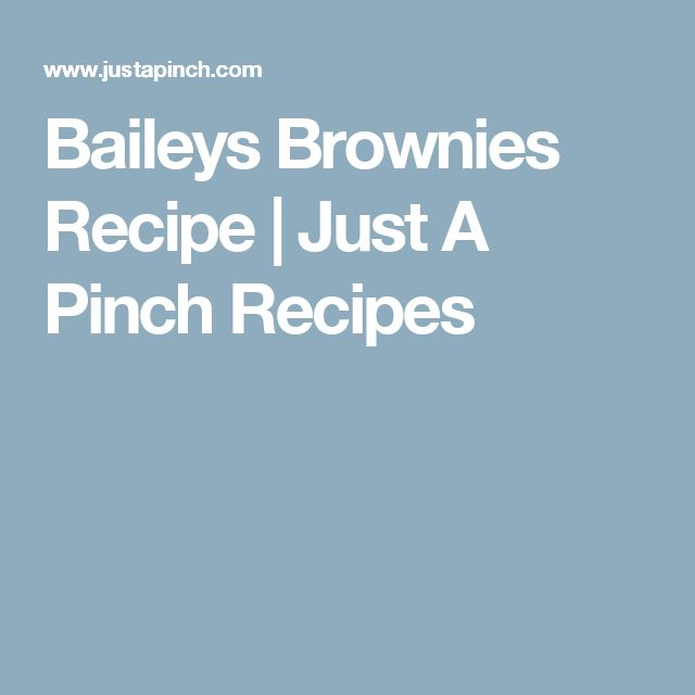 Baileys Brownies Recipe | Just A Pinch Recipes