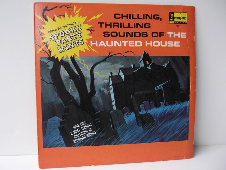 Had it.Loved it.Vintage Halloween Sound Effects Record 1964 Disneyland 1257 1960s 1970s Chilling Thrilling Sounds of the Haunted House lp. $14.99, via Etsy.