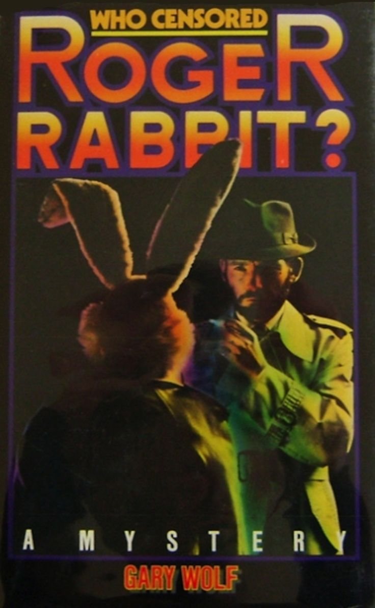 """The movie was based on the 1981 novel """"Who Censored Roger Rabbit?"""" by Gary Wolf."""