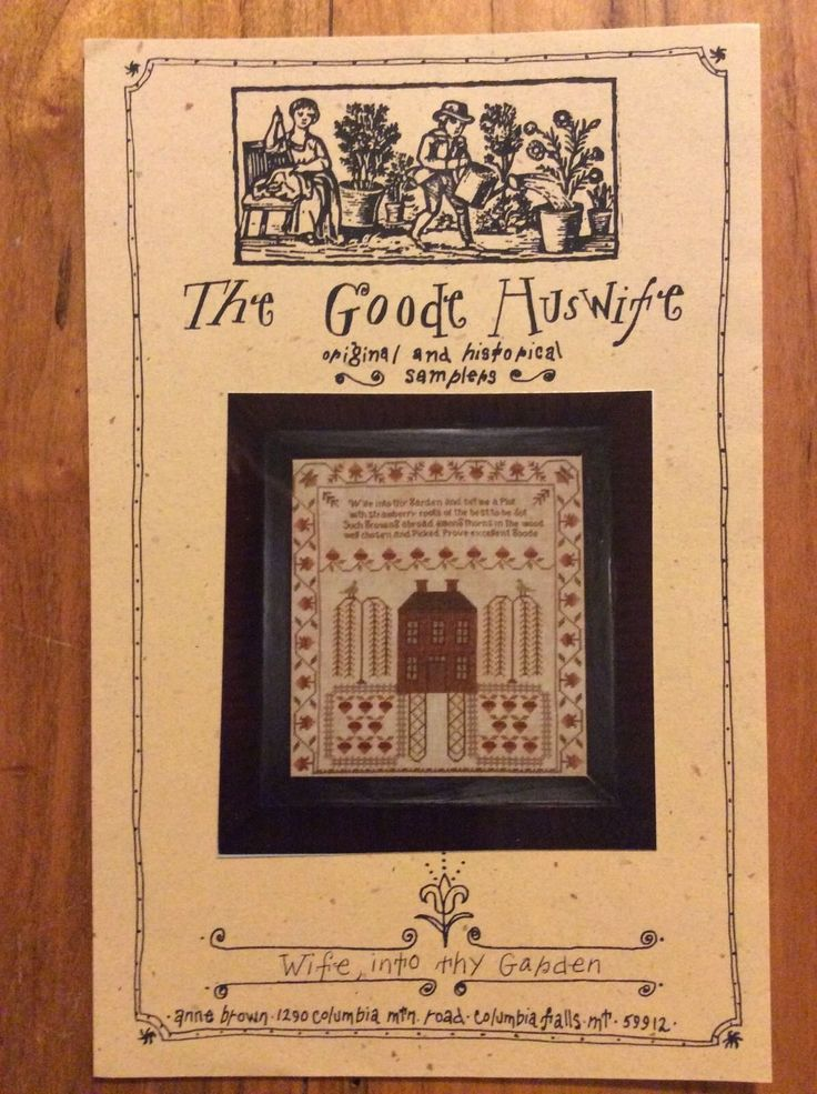 The Goode Huswife ~ Wife into thy Garden ~ Cross Stitch Pattern ~ in Crafts, Needlecrafts & Yarn, Embroidery & Cross Stitch, Hand Embr Patterns & Magazines, Cross Stitch Patterns | eBay