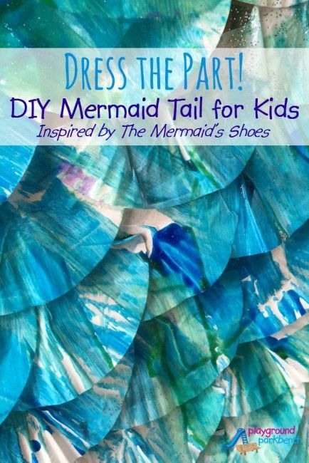 DIY Mermaid Tail for Kids Inspired by The Mermaid's Shoes - An easy craft for kids, using basic materials that leaves them with something wearable for imaginative play!