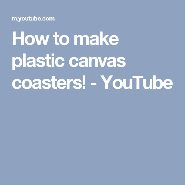 How to make plastic canvas coasters! - YouTube