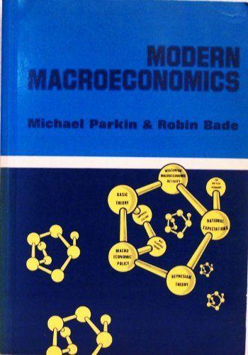 Modern Macroeconomics by Michael Parkin. $200.00