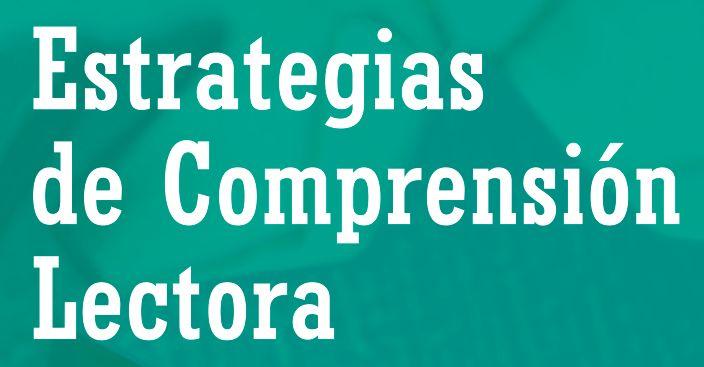 ESTRATEGIAS DE OCMPRENSIÓN LECTORA