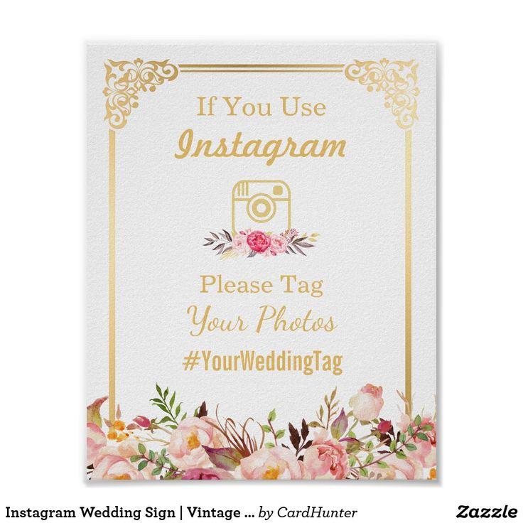 Instagram Wedding Sign   Vintage Gold Frame Floral Poster