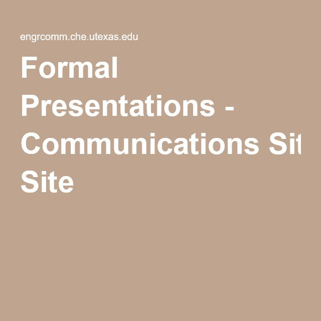 This provides us with information on how to present a formal presentation