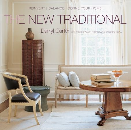Fishpond Australia The New Traditional Reinvent Balance Define Your Home By Darryl Carter Buy Books Online