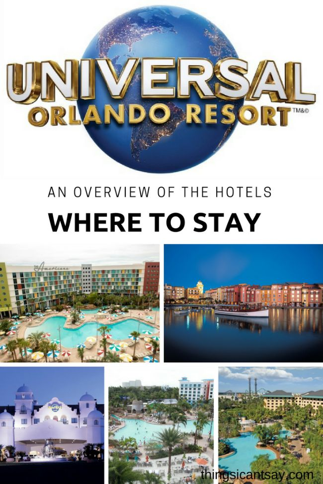 Universal Orlando Hotels: Which One is Right For You. Universal Orlando tips. Best hotel at Universal Orlando.
