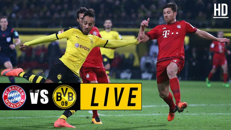Bayern Munich vs Borussia Dortmund LIVE / April 26, 2017