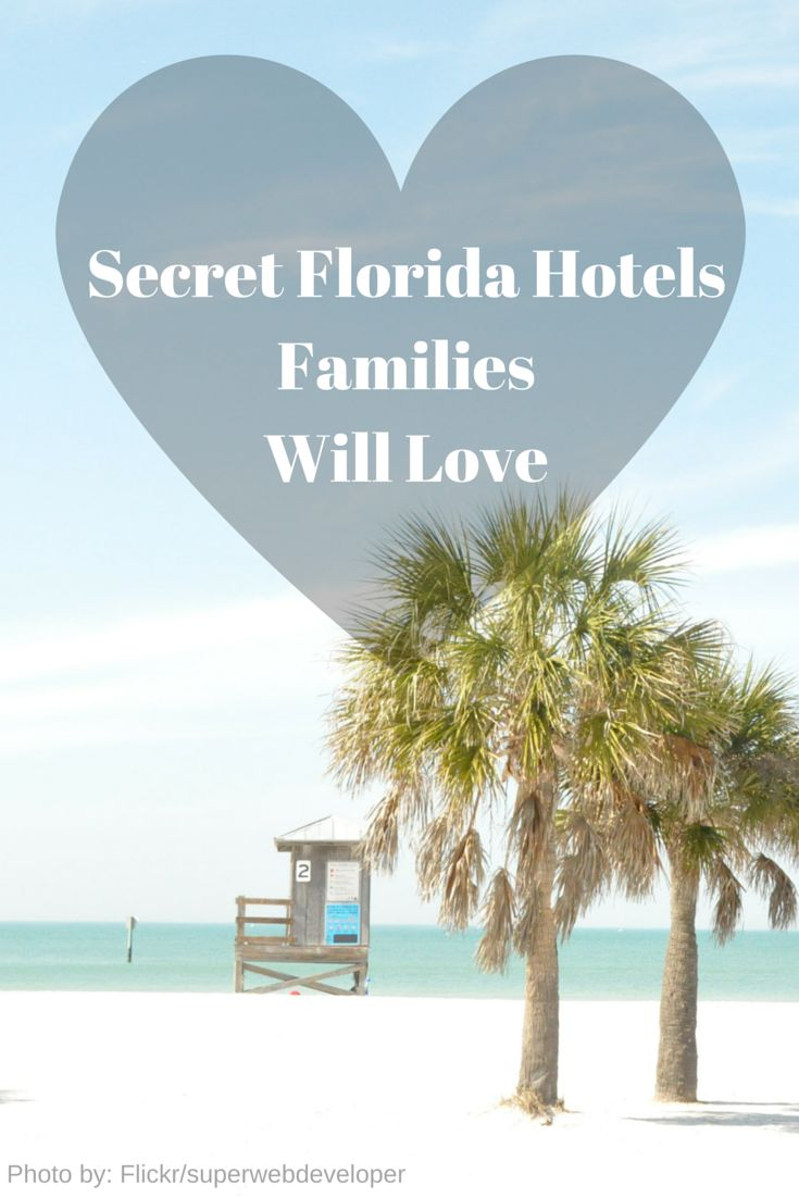 Secret Florida Hotels Families Will Love