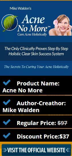 Product Name: Acne No More Author-Creathor: Mike Walden Regular Price: $97 Discount Price:$37