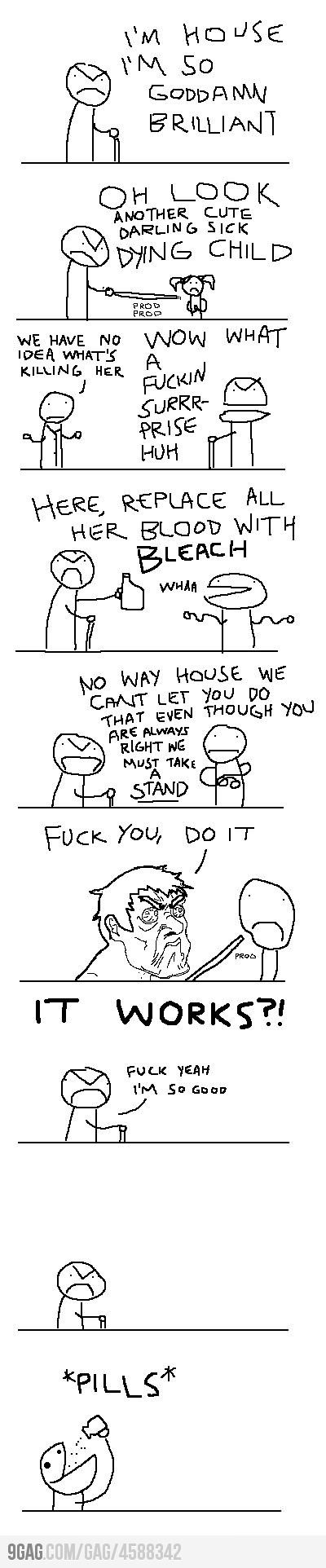 i laughed for like an hour. 8 seasons of house, md summarized in nine panels. hahaha.