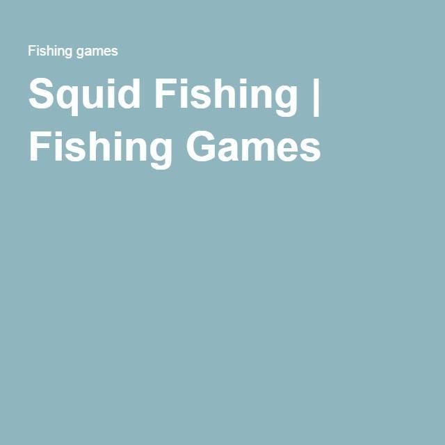 Squid Fishing | Fishing Games