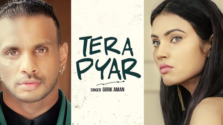 """Tera Pyar"" Girik Aman (Full Video Song) Latest Punjabi Songs 2016 