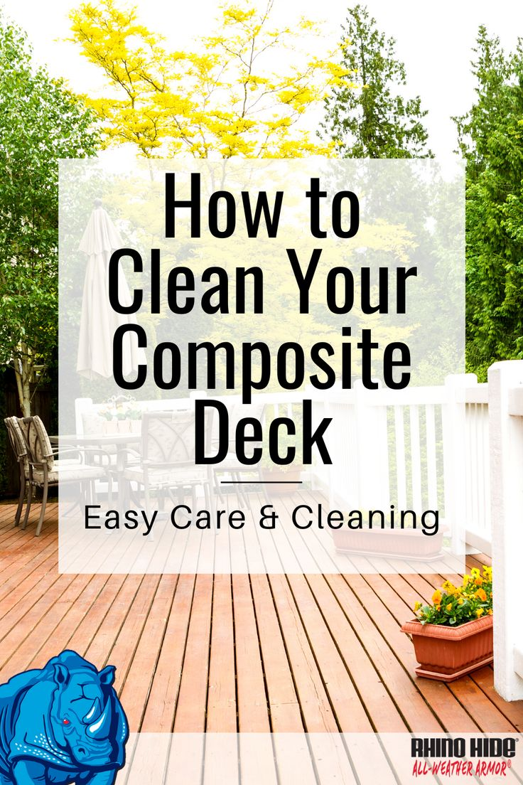 RHINO HIDE® How to Clean Your Composite Deck Easy Care