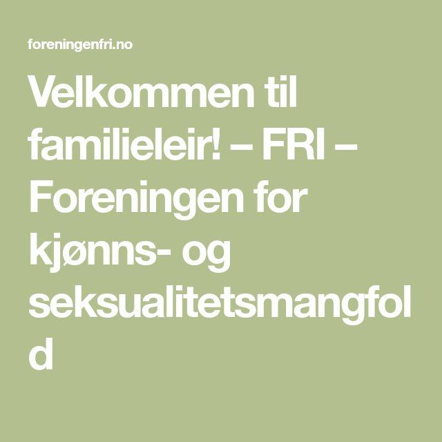 Velkommen til familieleir! – FRI – Foreningen for kjønns- og seksualitetsmangfold