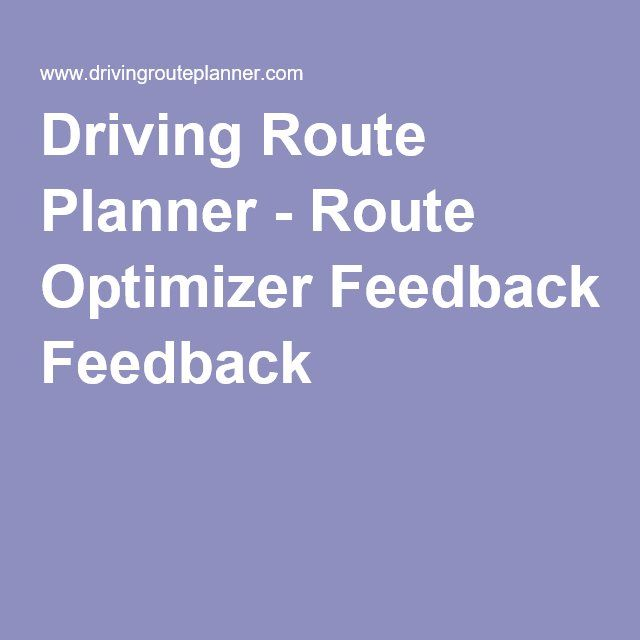 Driving Route Planner - Route Optimizer Feedback