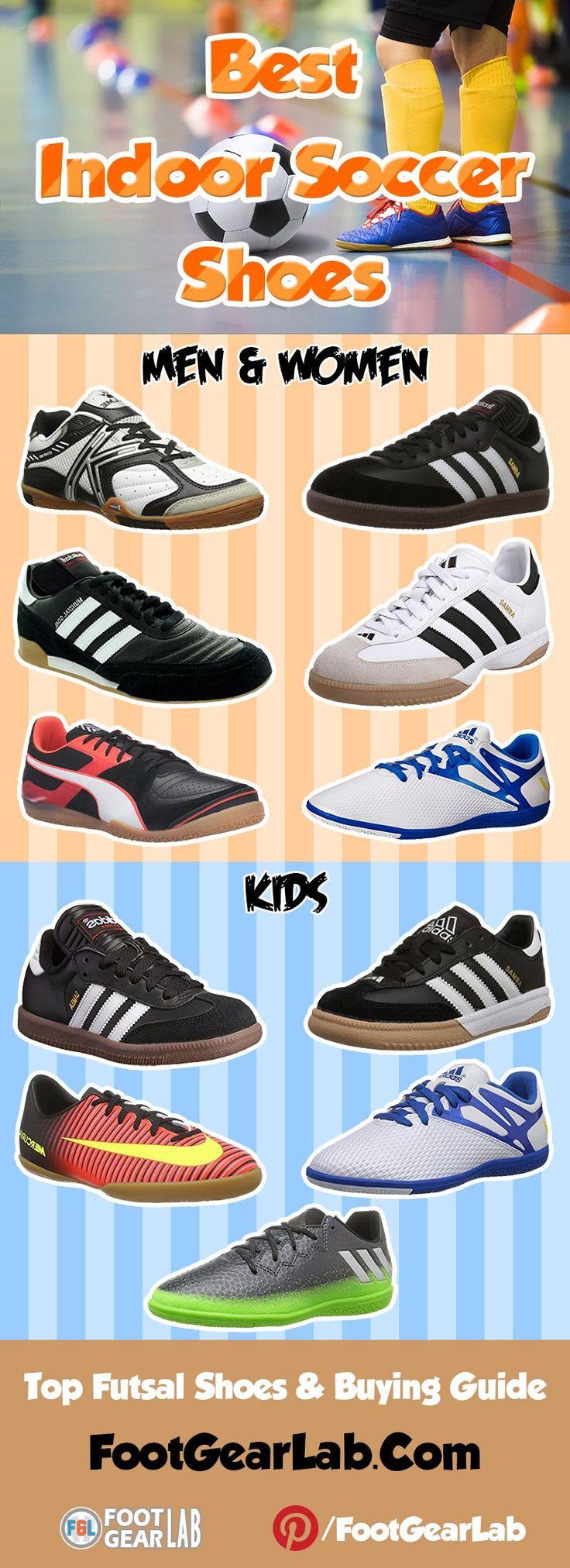 Best Indoor Soccer Shoes: Top Futsal Shoes for men, women and kids. @footgearlab #BestIndoorSoccerShoes #ShoesForMen