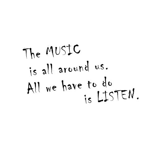 #music #quote #August Rush