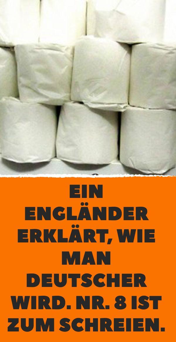 Ein Engländer erklärt, wie man Deutscher wird. N…