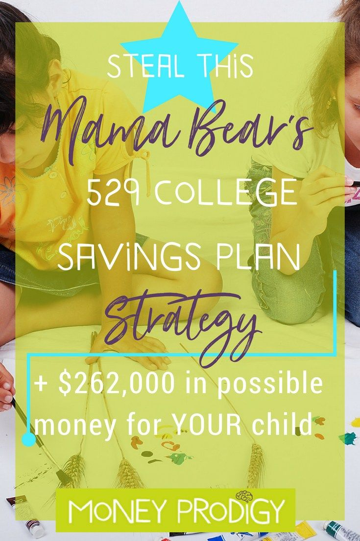 Steal this Mama Bear's 529 College Savings Plan Strategy. Plus $262,000 worth of opportunities to get started! | http://www.moneyprodigy.com/529-college-savings-plan-strategy/