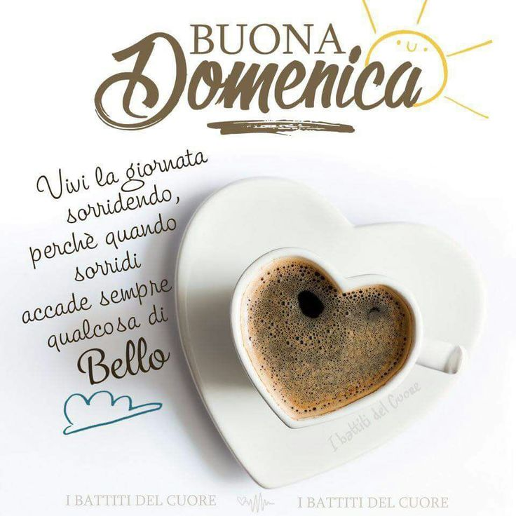 489 best images about Buona domenica on Pinterest | Happy ...