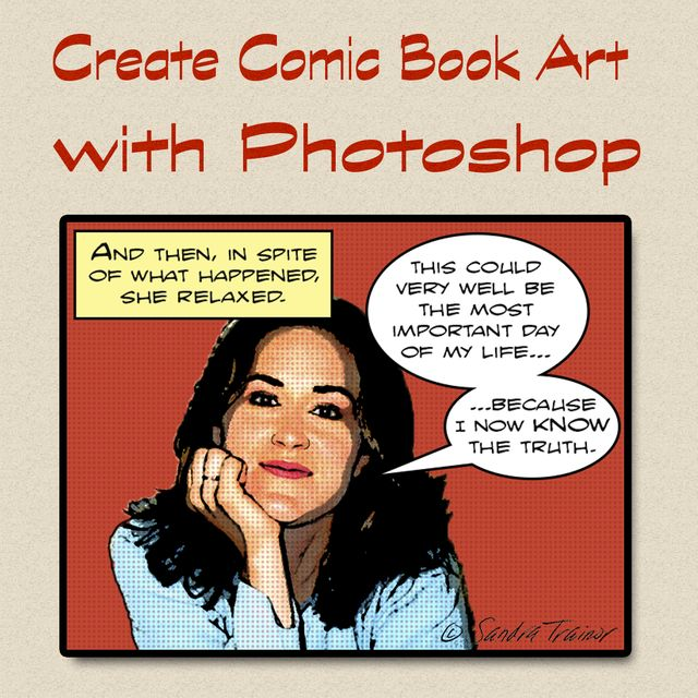 How to Make Comic Book Art out of Your Photos in Photoshop: Turn a Photo into Comic Book Art in the Style of Roy Lichtenstein