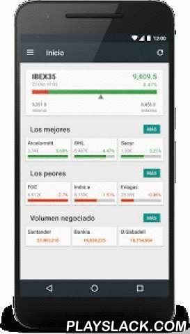 La Bolsa IBEX35  Android App - playslack.com ,  Sigue el estado de la Bolsa española ( IBEX35, Mercado Continuo) de una manera sencilla y eficaz, lleva la gestión de tu cartera de valores y visualiza los datos económicos más relevantes de los valores.Funcionalidades: - Gráfico estado de la bolsa (valores e Ibex) - Lista ordenable de los valores del mercado continuo con la cotización actual - Estado de los mayores índices bursátiles del mundo - Gráficos interactivos de los valores (intradía…