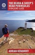 The Beara & Sheep's Head Peninsulas – A Walking Guide by Adrian Hendroff: more from an expert walking leader, out in May 2015