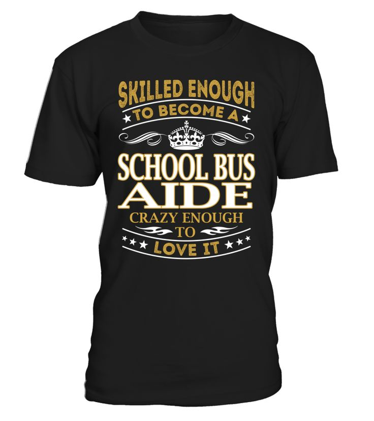 School Bus Aide - Skilled Enough To Become #SchoolBusAide