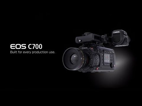 Introducing the Canon Cinema EOS C700 Digital Cinema Camera - Orms Connect