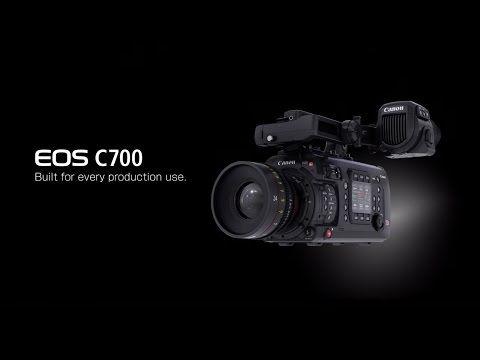 Introducing the Canon Cinema EOS C700 Digital Cinema Camera - Orms Connect